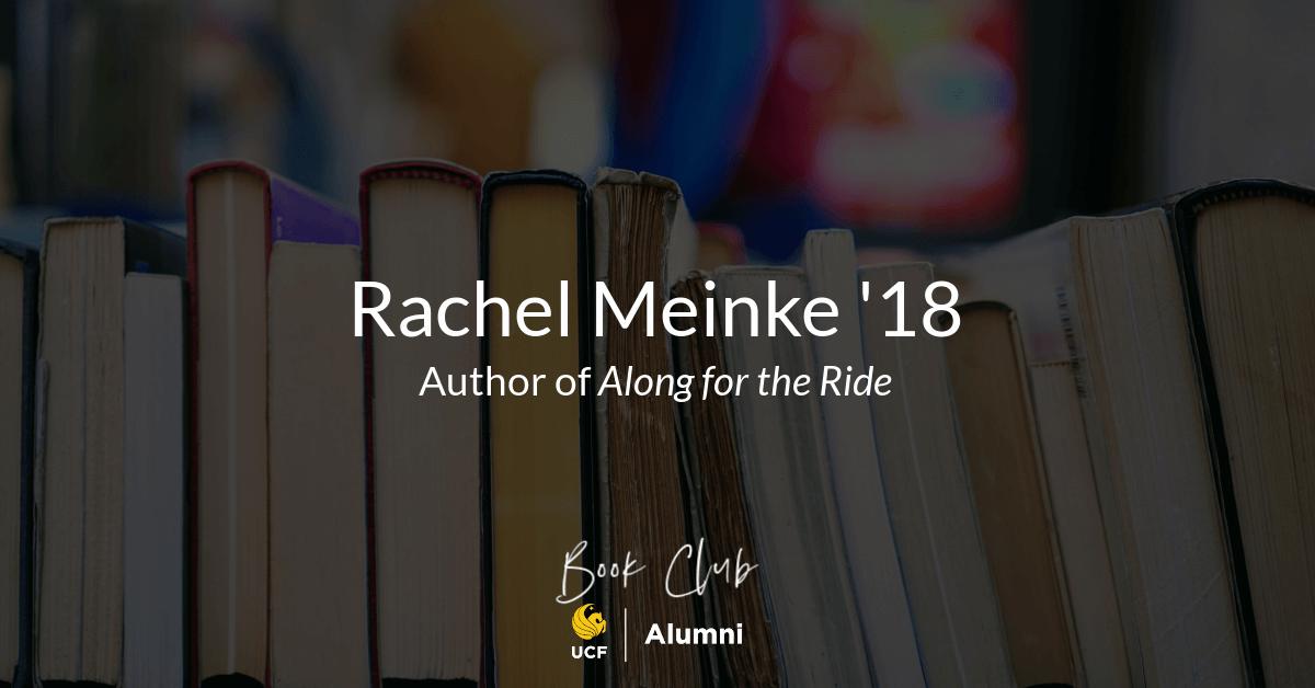 Author Spotlight: Rachel Meinke '18